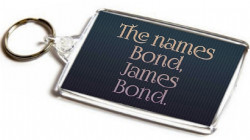 The Names James Bond Quote Jumbo Keyring